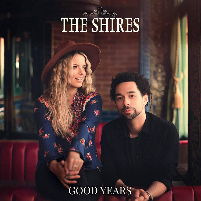 The Shires new album 'Good Years'