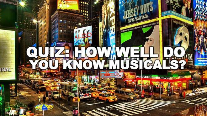 Musicals quiz