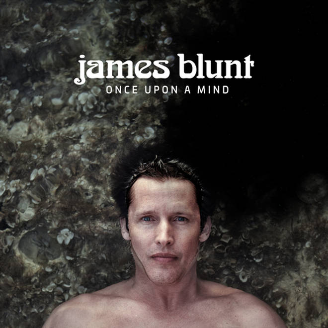 James Blunt's new album Once Upon A Mind