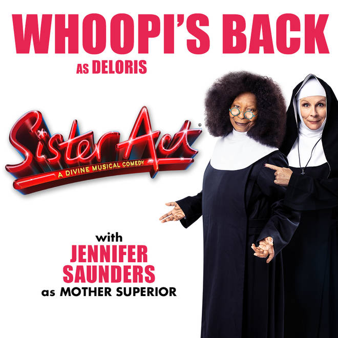Whoopi Goldberg to star as Sister Act's Deloris Van Cartier once again alongside Jennifer Saunders